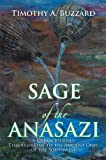 img - for SAGE of the ANASAZI: A Dream Journey Through Time to the Ancient Ones of the Southwest book / textbook / text book