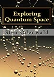 Exploring Quantum Space: The mystery of space