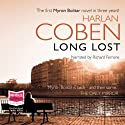 Long Lost: Myron Bolitar, Book 9 (       UNABRIDGED) by Harlan Coben Narrated by Richard Ferrone