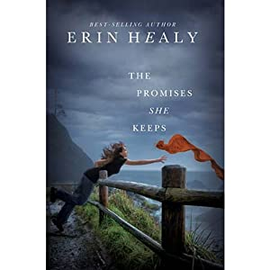 The Promises She Keeps | [Erin Healy]