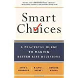 Smart Choices: A Practical Guide to Making Better Decisions ~ Howard Raiffa