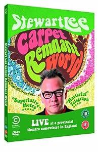 Stewart Lee - Carpet Remnant World [DVD]