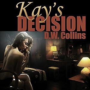 Kay's Decision Audiobook