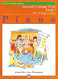 img - for Alfred's Basic Piano Course, Musical Concepts Book 2 (Alfred's Basic Piano Library) book / textbook / text book