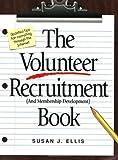 The Volunteer Recruitment (and Membership Development) Book