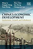 img - for China's Economic Development: Institutions, Growth and Imbalances book / textbook / text book