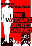 img - for The Vatican's Secret Cabinet (A Mystery with Dirty Secrets) book / textbook / text book