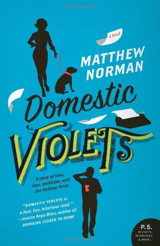 Domestic Violets: A Novel (P.S.)