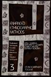img - for Enhanced Ethnographic Methods: Audiovisual Techniques, Focused Group Interviews, and Elicitation (Ethnographer's Toolkit) book / textbook / text book