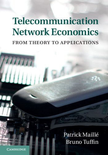 Telecommunication Network Economics: From Theory to Applications