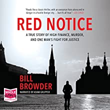 Red Notice Audiobook by Bill Browder Narrated by Adam Grupper