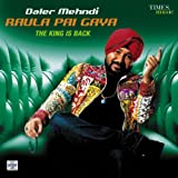 Raula Pai Gaya - The King Is Back