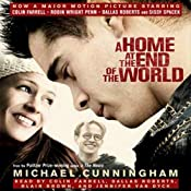 A Home at the End of the World | [Michael Cunningham]