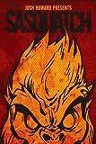 Josh Howard Presents: Sasquatch