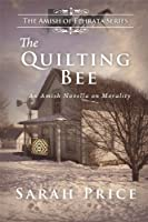 The Quilting Bee (The Amish of Ephrata Book 2)