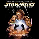 Star Wars Episode III: Revenge of the Sith - Original Motion Picture Soundtrack ~ John Williams