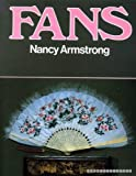 Fans: A Collector's Guide (0285625918) by Armstrong, Nancy