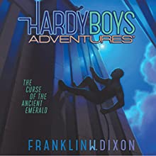 The Curse of the Ancient Emerald: Hardy Boys Adventures, Book 9 Audiobook by Franklin W. Dixon Narrated by Tim Gregory