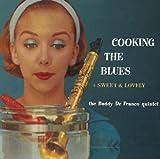 echange, troc Buddy Defranco - Coocking The Blues - Sweet & Lovely