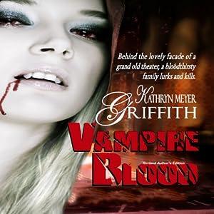 Vampire Blood | [Kathryn Meyer Griffith]