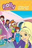 Whirlwind World Tour (Polly Pocket)