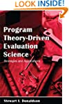 Program Theory-Driven Evaluation Scie...