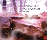 Alan Garner The Weirdstone of Brisingamen (Complete Classics)