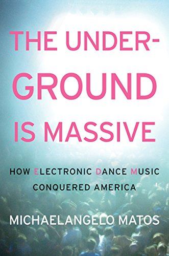 the-underground-is-massive-how-electronic-dance-music-conquered-america