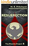Resurrection (The Phoenix Project Book 6)