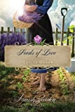 Seeds of Love: An Amish Garden Novella