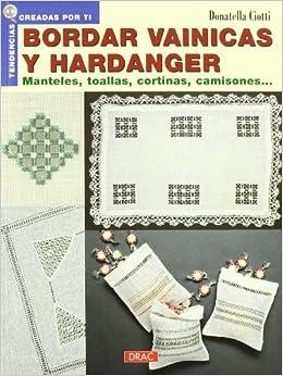 Bordar Vainicas y Hardanger.manteles.toallas(2005) (Spanish) Perfect