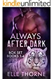 Always After Dark The Boxed Set Books 1 - 4: BBW Paranormal Shape Shifter Romance