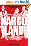 Narcoland: The Mexican Drug Lords and...