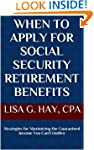 When to Apply for Social Security Ret...