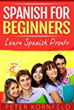 Spanish for Beginners: Learn Spanish Pronto