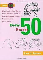 Draw 50 Horses Ebook & PDF Free Download