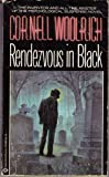 Rendezvous in Black (0345304896) by Woolrich, Cornell