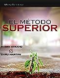 El M�todo Superior: (solo para ganadores!)