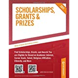 Scholarships, Grants and Prizes 2011 (Peterson's Scholarships, Grants & Prizes) ~ Peterson's