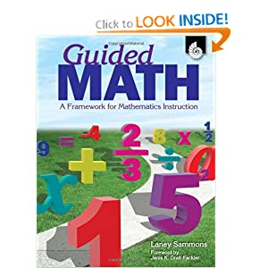 Guided Math: A Framework for Mathematics Instruction