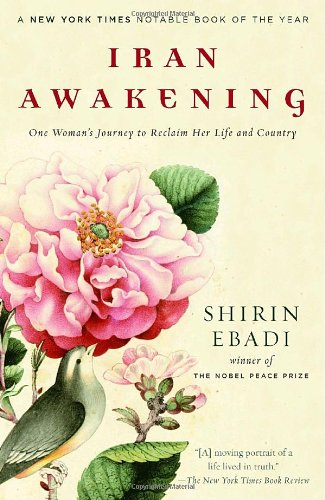 Iran Awakening: One Woman's Journey to Reclaim Her Life...