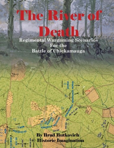 The River of Death: Regimental Wargame Scenarios for the Battle of Chickamauga