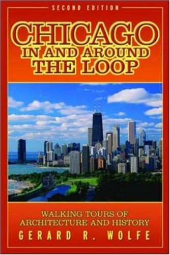 Chicago In And Around The Loop : Walking Tours Of Architecture And History front-1035448