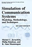 Simulation of Communication Systems: Modeling, Methodology and Techniques (Information Technology: Transmission, Processin...