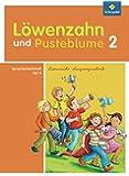 Löwenzahn und Pusteblume - Ausgabe 2009: Spracharbeitsheft B 2 LA