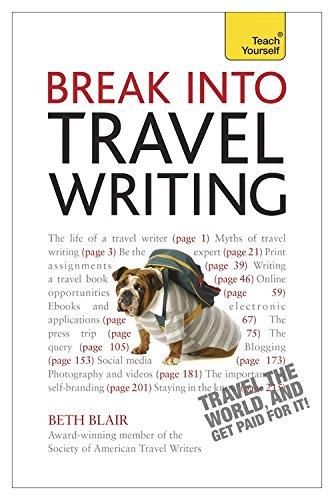 Break Into Travel Writing (Teach Yourself)