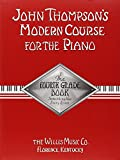 John Thompson'S Modern Course For Piano The Fourth Grade Book Pf (John Thompson's Modern Course for the Piano)