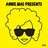 Annie Mac Presents 2013 [Explicit]