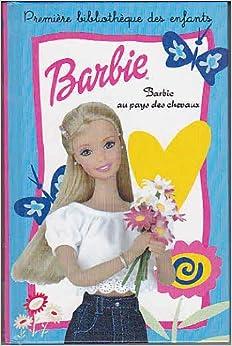 Barbie au pays des chevaux crismer liliane - Barbie chevaux ...