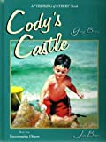 Cody's Castle: Encouraging Others (Thinking of Others) [Hardcover]